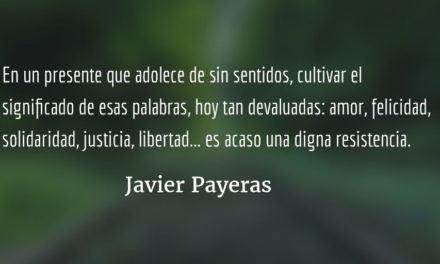 Las palabras. Javier Payeras.