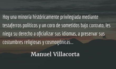 El indígena y el miedo a la verdad. Manuel Villacorta.