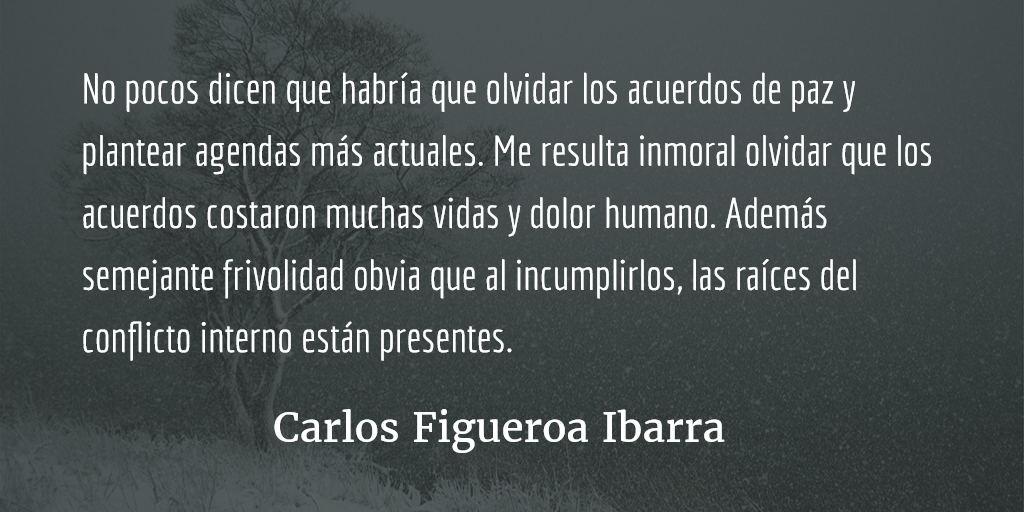 Los acuerdos paz en Guatemala, agenda pendiente. Carlos Figueroa Ibarra.