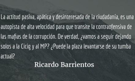 Mafias de la corrupción a la contraofensiva. Ricardo Barrientos.
