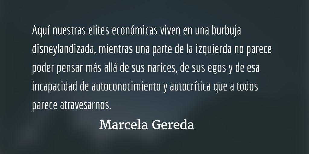 Aprender a ser autocríticos. Marcela Gereda.