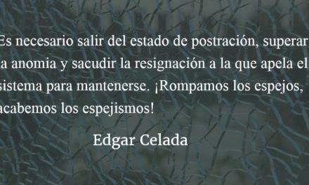 Romper los espejos. Edgar Celada Q.
