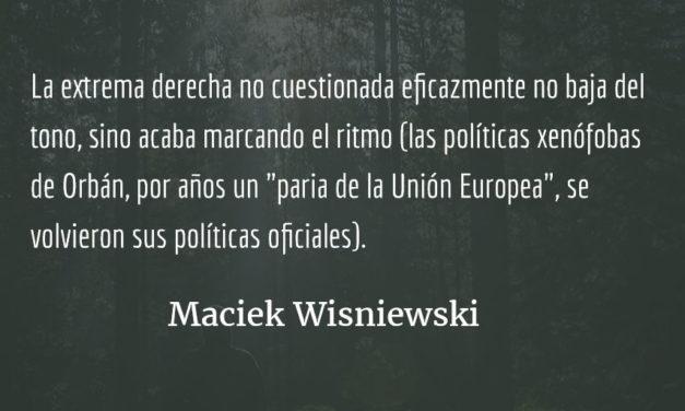 Tres despachos sobre los virtuosos. Maciek Wisniewski.