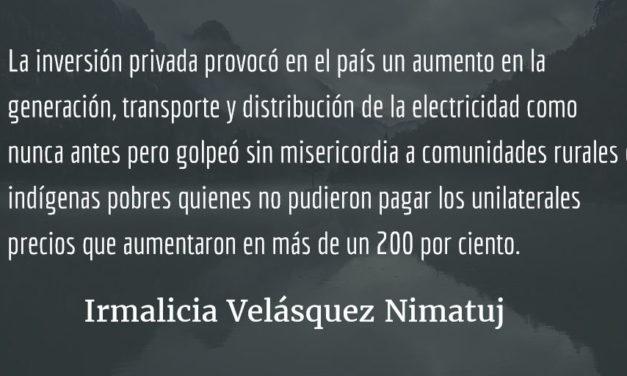 ¿Qué hacer? ¿Qué camino tomar? (VIII parte). Irmalicia Velásquez Nimatuj.
