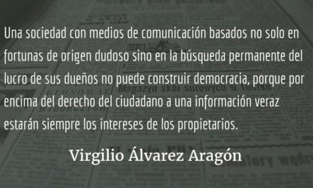 El derecho a la información como prioridad. Virgilio Álvarez Aragón.