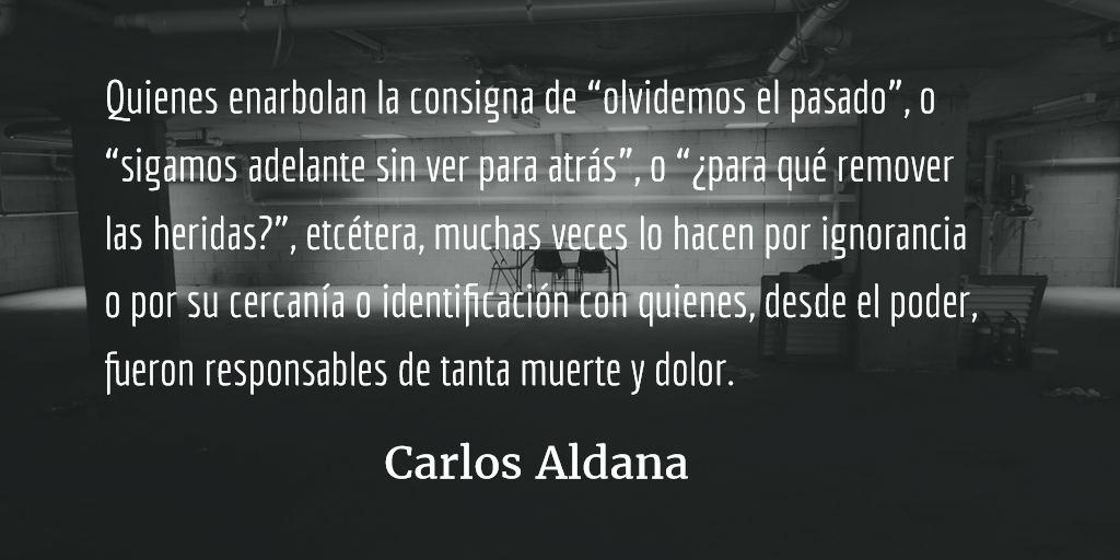 Dos bases de la memoria histórica. Carlos Aldana.