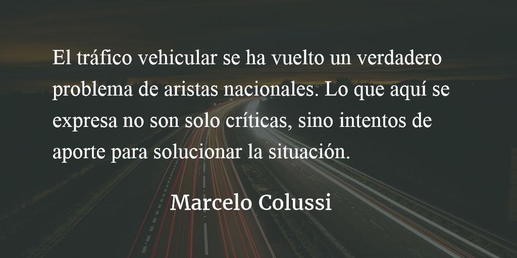 El tráfico vehicular: un problema nacional.  Marcelo Colussi.