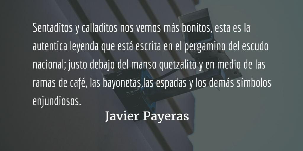 Sentaditos y calladitos. Javier Payeras.