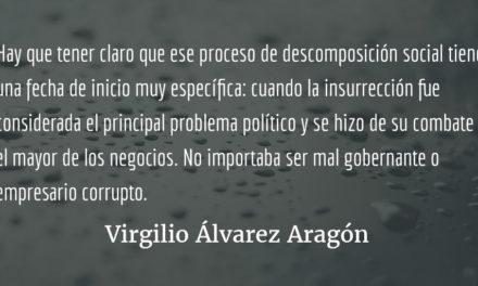 La justicia y sus disfraces. Virgilio Álvarez Aragón.