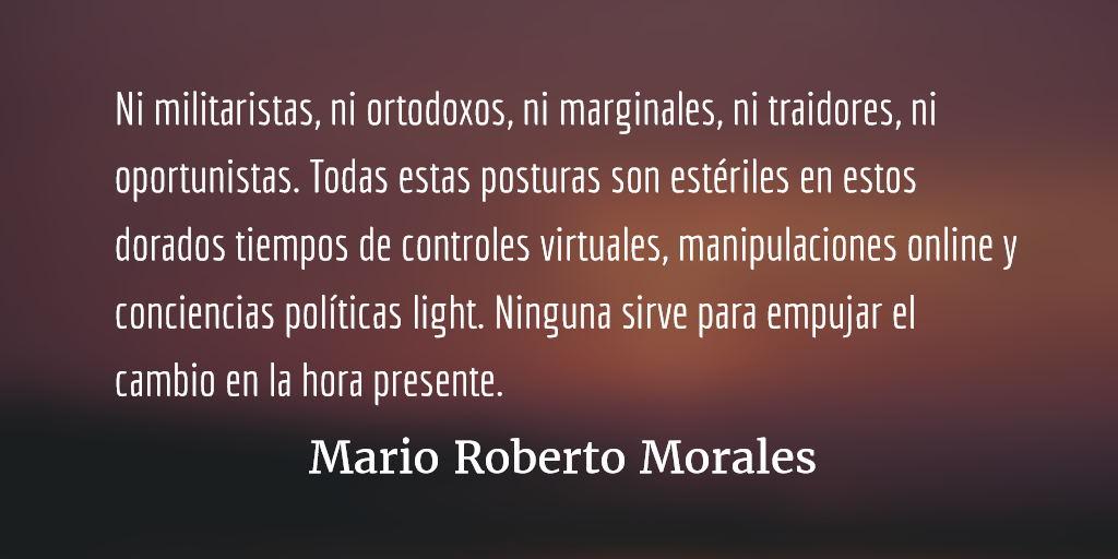 ¿Qué hacemos con la izquierda? Mario Roberto Morales