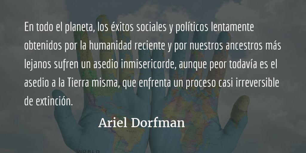 ¡Cuidado con la Reconquista! Ariel Dorfman