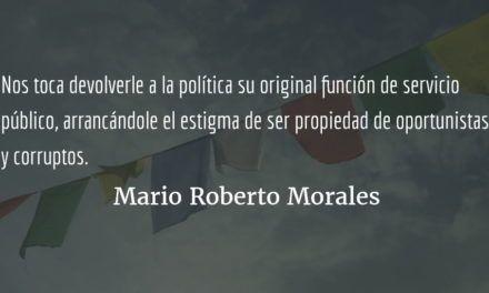 Hacia una alternativa política para democratizar el capital y el Estado (4). Mario Roberto Morales.