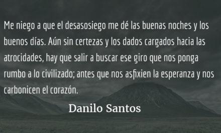 Victimarios víctimas. Danilo Santos.