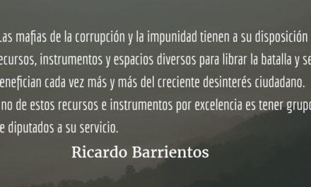 Propuestas legislativas para la impunidad. Ricardo Barrientos.