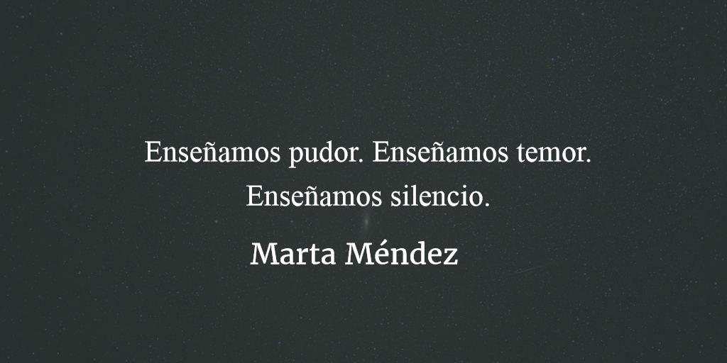 Pudor nos enseñan. Marta Méndez.