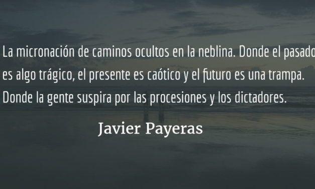 La nación pequeña. Javier Payeras.