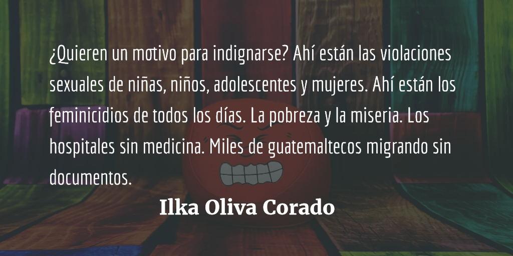 Guatemala: sociedad podrida. Ilka Oliva Corado.