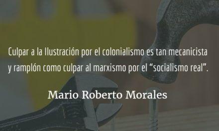 Pensar y practicar la política. Mario Roberto Morales.