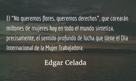 Apoyo total al #Paro 8 M. Edgar Celada Q.