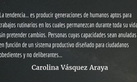 La buena educación. Carolina Vásquez Araya.