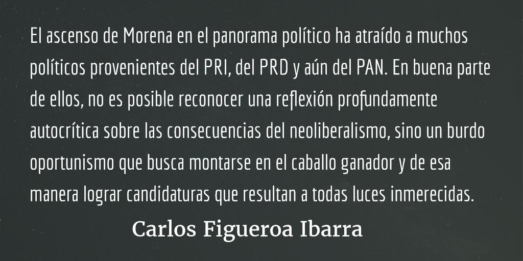 Morena, sectarismo y oportunismo. Carlos Figueroa Ibarra.