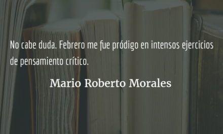 Febrero pródigo. Mario Roberto Morales.