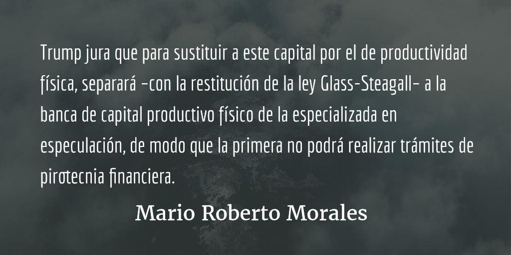 La trampa del anti-trumpismo. Mario Roberto Morales.