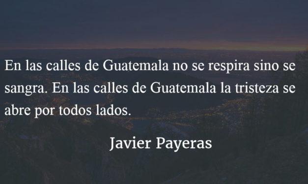 En las calles de Guatemala. Javier Payeras.