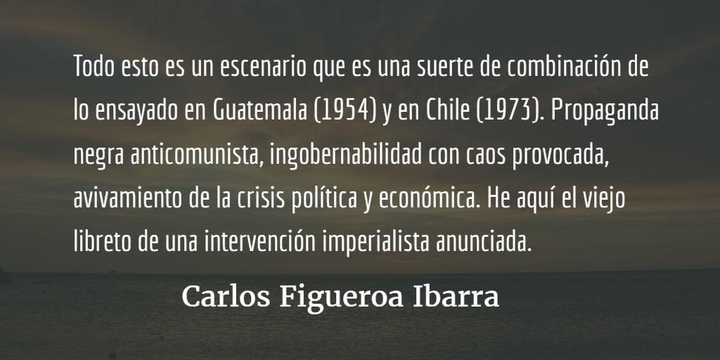 Venezuela, la técnica del golpe de estado. Carlos Figueroa Ibarra.