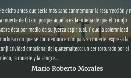 Epístola a los pobres de espíritu. Mario Roberto Morales.