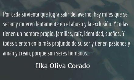 El oficio de sirvienta. Ilka Oliva Corado.