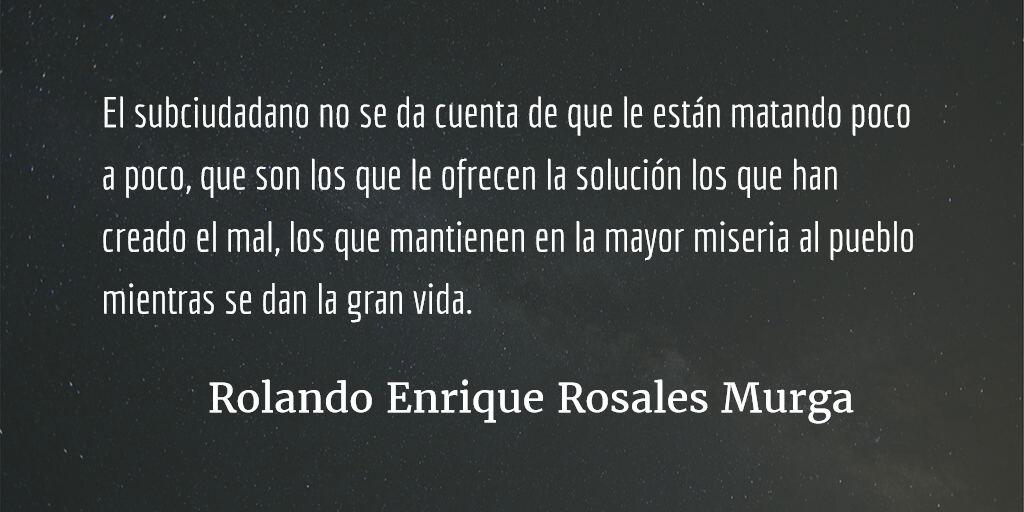Subciudadanía. Rolando Enrique Rosales Murga.