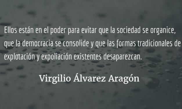 El fortalecimiento del régimen efecenista. Virgilio Álvarez Aragón.