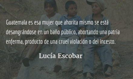 Así es Guatemala. Lucía Escobar.