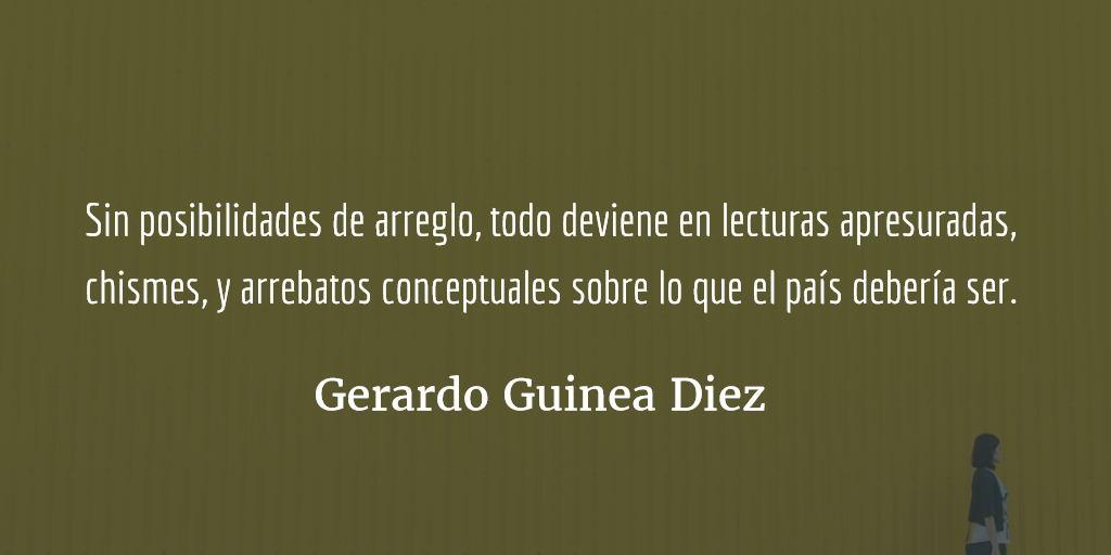 «Hay muchas esperanzas, pero ninguna para nosotros.» Gerardo Guinea Diez