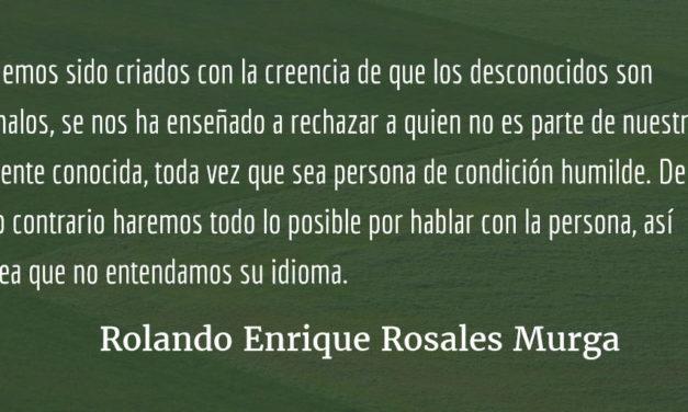 La aporofobia en Guatemala. Rolando Enrique Rosales Murga.