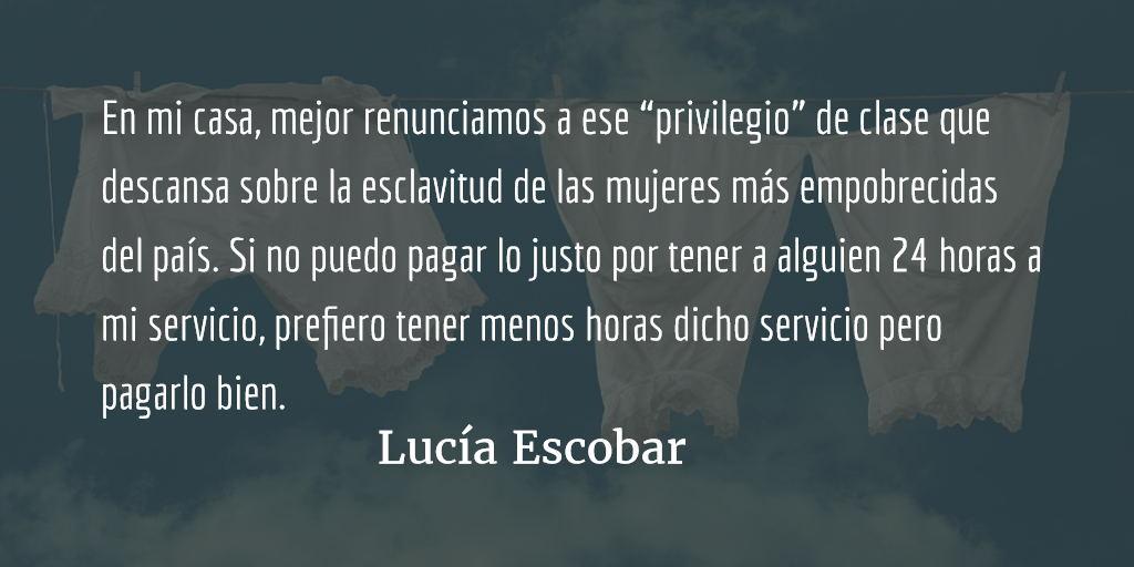 Tener muchacha. Lucía Escobar.