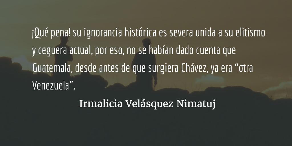 """Otra Venezuela"". Irmalicia Velásquez Nimatuj."