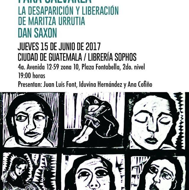 Presentación del libro Para Salvarla. La desaparición y liberación de Maritza Urrutia.