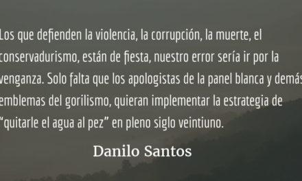 Un día de furia. Danilo Santos.