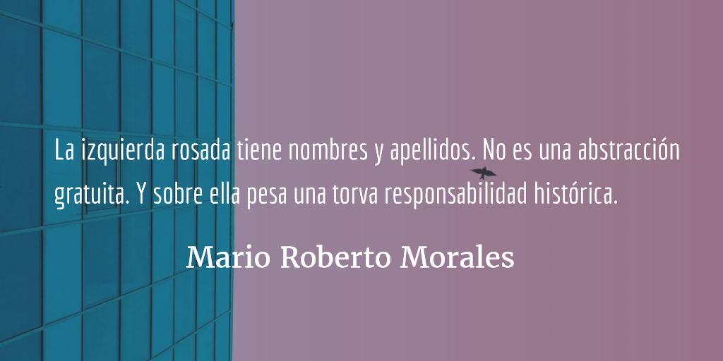 Definiendo a la izquierda rosada. Mario Roberto Morales
