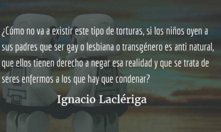 El acoso escolar por homosexual, que sufrí, sigue vigente. Ignacio Laclériga.