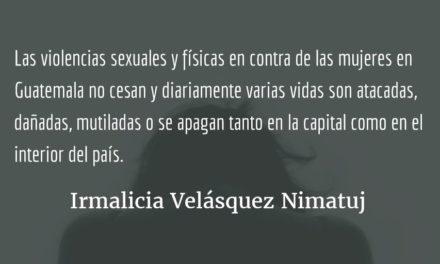 Justicia para Vilma Gabriela Barrios López. Irmalicia Velásquez Nimatuj.
