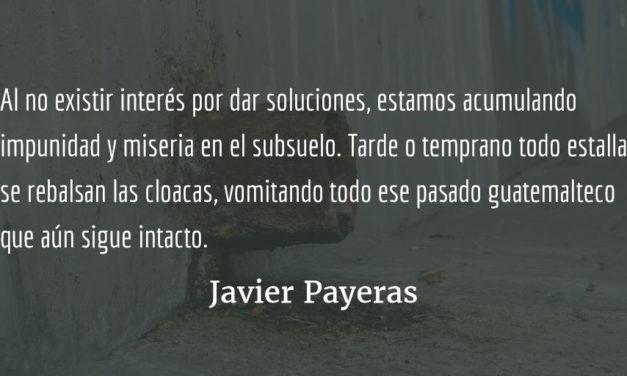Las cloacas. Javier Payeras.