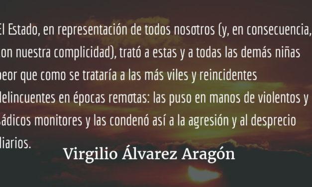 Cínica impunidad. Virgilio Álvarez Aragón.