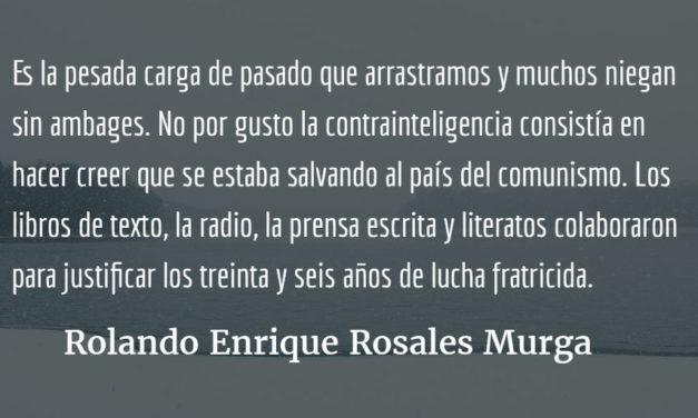 La historia se repite. Rolando Enrique Rosales Murga.