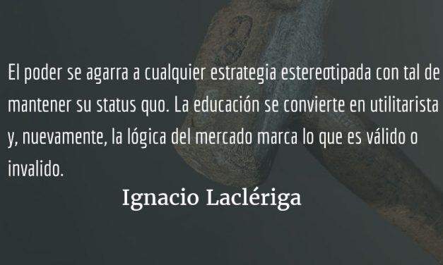 La formación con sesgo ideológico no es pedagogía, es adoctrinamiento. Ignacio Laclériga.
