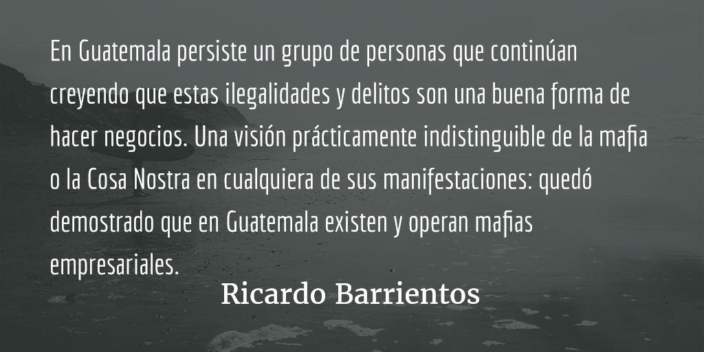 Mafias empresariales. Ricardo Barrientos.