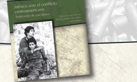 México ante el conflicto centroamericano. Testimonio de una época. Presentación de libro.