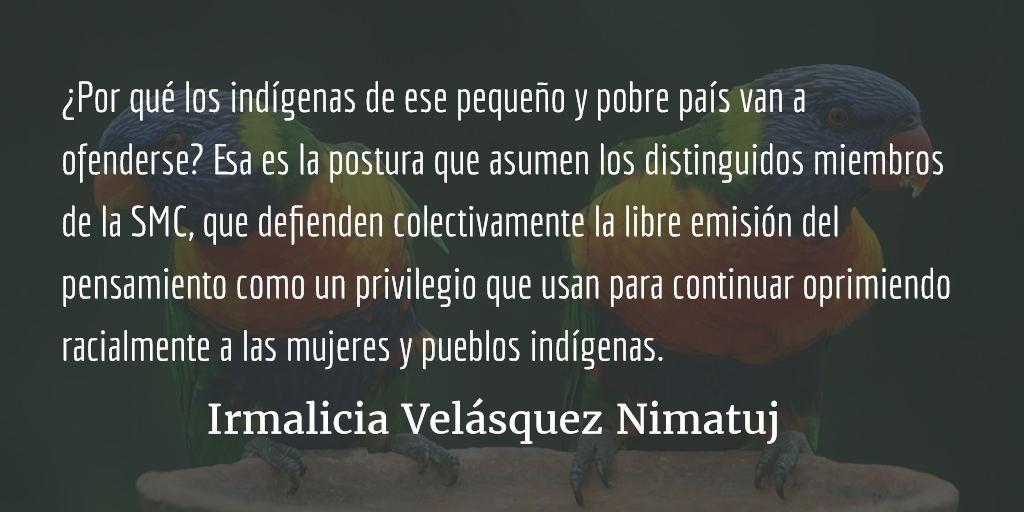 A la Sociedad Mexicana de Caricaturistas. Irmalicia Velásquez Nimatuj.